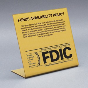 Funds Availability Sign w/ FDIC Logo (Electronic Deposits Copy - 2nd Business Day)