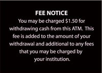 """""""Fee Notice"""" ATM Sign"""