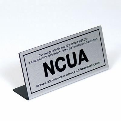 Economical NCUA Countertop Sign-Silver